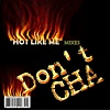 Photo of Don't Cha CD Hot Like Me Mixes Frank Rogala verson of Pussycat Dolls Don't Cha